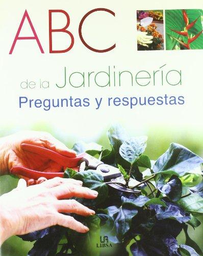Descargar Libro Abc De La Jardinería: Preguntas Y Respuestas Cristina Balbuena
