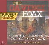 img - for The Da Vinci Hoax: Exposing the Errors in the Da Vinci Code book / textbook / text book