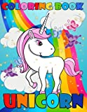 Unicorn Coloring Book: For Kids and Adults, Great Coloring Book for Girls,Boys and Anyone Who Loves Unicorns