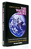 img - for The Waters Above: Earth's Pre-Flood Vapor Canopy book / textbook / text book