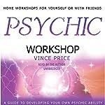 Psychic Workshop | Vince Price