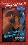 Messing with Mac by Jill Shalvis front cover