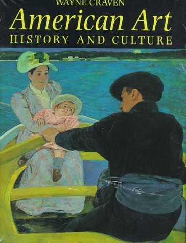 American Art: History and Culture by Craven, Wayne (1994) Hardcover
