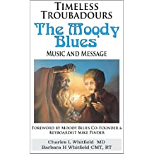 Timeless Troubadours: The Moody Blues' Music and Message