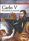 Carlo V. Il sovrano di tre continenti