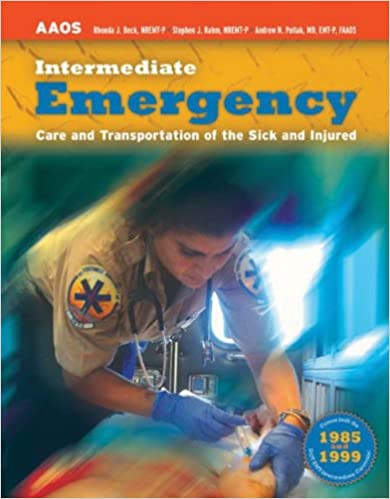 Intermediate emergency care and transportation of the sick and intermediate emergency care and transportation of the sick and injured american academy of orthopaedic surgeons 1st edition fandeluxe Images