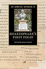The Cambridge Companion to Shakespeare's First Folio (Cambridge Companions to Literature) Kindle Edition