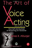 img - for The Art of Voice Acting: The Craft and Business of Performing Voiceover by James Alburger (2010-08-16) book / textbook / text book