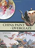 China Paint and Overglaze, Lewing Paul, 1574982699