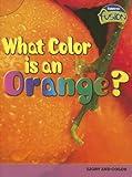 What Color Is an Orange?, Tristan Boyer Binns, 1410925900