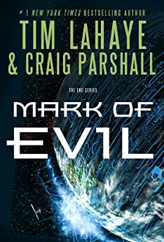 Mark of Evil (The End Series) by [LaHaye, Tim, Parshall, Craig]