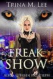 Freak Show (Alexa O'Brien Huntress Series Book 7)
