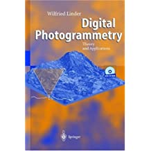 Digital Photogrammetry: Theory and Applications
