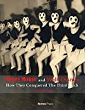 Mickey Mouse and Walt Disney: How They Conquered The Third Reich: by Carsten Laqua