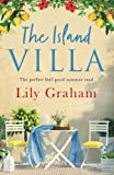 The Island Villa: The perfect feel good summer read by  Lily Graham in stock, buy online here