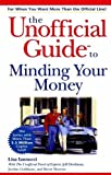 The Unofficial Guide to Minding Your Money by Lisa Iannucci (2000-09-21)