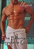 The Billionaire's Impulsive Lover (The sisterhood Book 2)