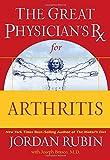 The Great Physician's Rx for Arthritis, Jordan S. Rubin, 078521917X