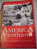 America Firsthand : From Settlement to Reconstruction, Marcus, Robert D. and Burner, David, 0312049021