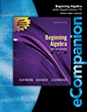 Bundle: eCompanion for Beginning Algebra + Enhanced WebAssign Homework with eBook Access Card for One Term Math and Science, Richard N. Aufmann, Joanne Lockwood, 1111488088