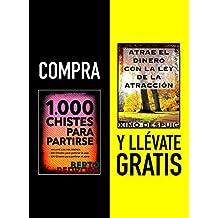 Compra 1000 CHISTES PARA PARTIRSE y llévate gratis ATRAE EL DINERO CON LA LEY DE LA ATRACCIÓN (Spanish Edition)