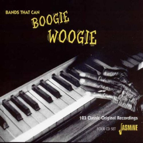 Bands That Can Boogie Woogie - 103 Classic Original Recordings [ORIGINAL RECORDINGS REMASTERED] 4CD - Box Bands Boxed Rubber