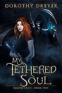 My Tethered Soul (Reaper's Rite) (Volume 2)