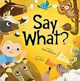 Say What?, Angela DiTerlizzi, 1416986944