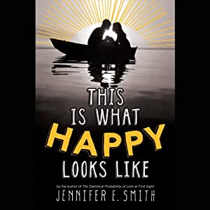This Is What Happy Looks Like Audiobook