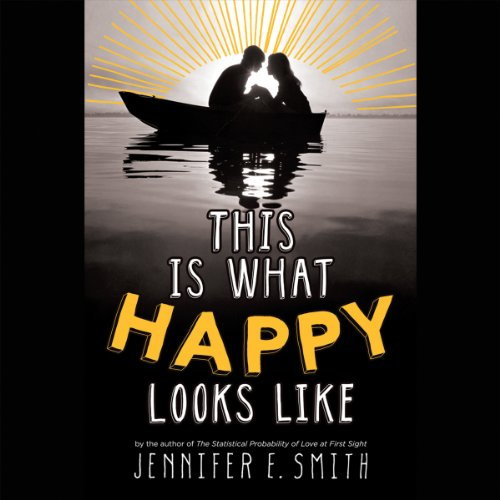 This Is What Happy Looks Like by Hachette Audio