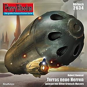 Terras neue Herren (Perry Rhodan 2634) Hörbuch