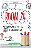 img - for Room 24: Adventures of a New Evangelist book / textbook / text book