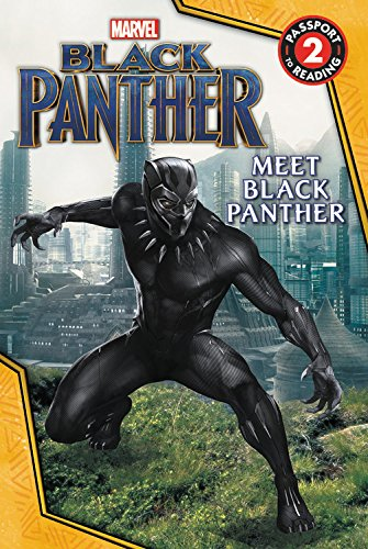MARVEL's Black Panther: Meet Black Panther (Passport to Reading Level 2) -