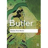 Bodies That Matter (Routledge Classics (Paperback))