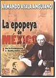 La Epopeya de Mexico I, Armando Ayala Anguiano, 9681675193