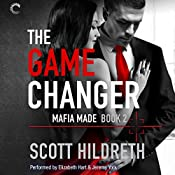 The Game Changer: Mafia Made, Book 2 | Scott Hildreth