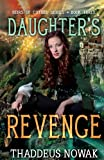 Daughter's Revenge, Thaddeus Nowak, 0985285184