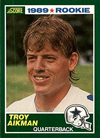 1989 Score 270 Troy Aikman Rookie Card Nm At Amazons