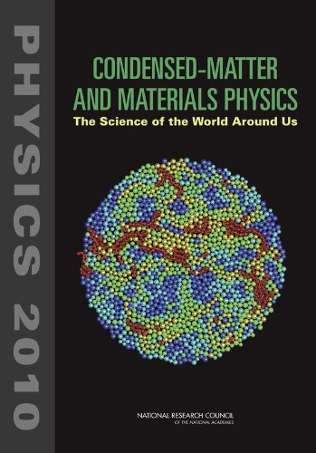 Condensed-Matter and Materials Physics: The Science of the World Around Us (Physics 2010)