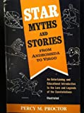 Star Myths and Stories from Andromeda to Virgo