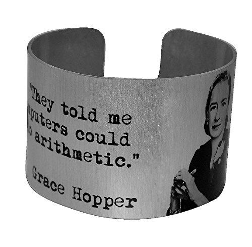 Grace Hopper Aluminum Geek Cuff Bracelet- Women Computer Pioneer - Aluminum Hopper
