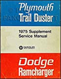 1975-1976 Dodge Ramcharger Plymouth Trail Duster Repair Shop Manual Orig.