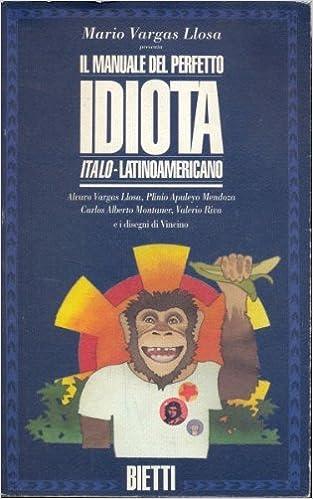 Risultati immagini per Il manuale del perfetto idiota italo-latinoamericano