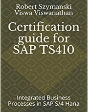 Certification guide for SAP TS410: Integrated Business Processes in SAP S/4 Hana