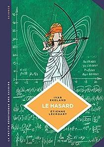 La Petite Bédéthèque des Savoirs, tome 6 : Le hasard par Ekeland