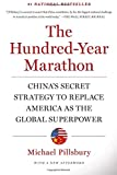 Book cover for The Hundred-Year Marathon: China's Secret Strategy to Replace America as the Global Superpower