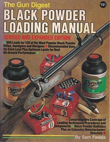 The Gun Digest Black Powder Loading Manual ()
