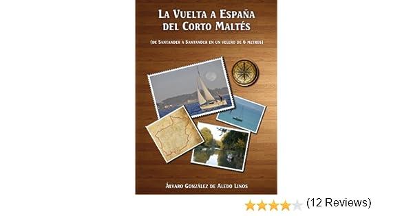 La vuelta a españa del corto maltés: Amazon.es: González de Aledo ...