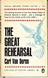 The Great Rehearsal, Carl Van Doren, 0670000892