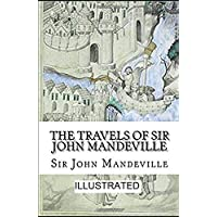 The Travels of Sir John Mandeville illustrated